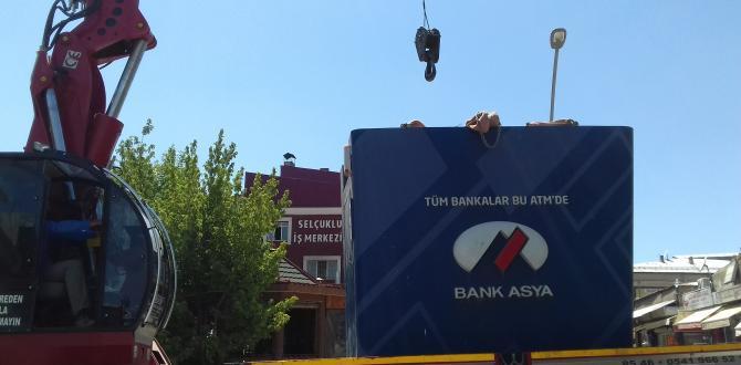 BANK ASYA ATM'Sİ KALDIRILDI