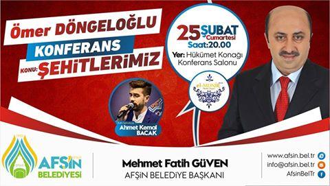 Ömer Döngeloğlu Afşin'de Konferans Verecek.