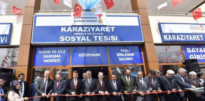 KAHRAMANMARAŞ'TA KARAZİYARET SOSYAL TESİSİ AÇILDI.