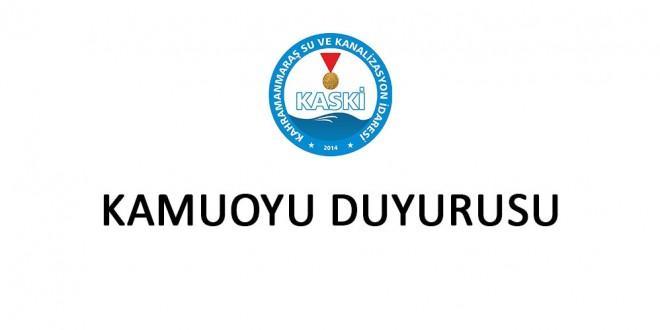 KASKİ'DEN KAMU OYUNA DUYURU!