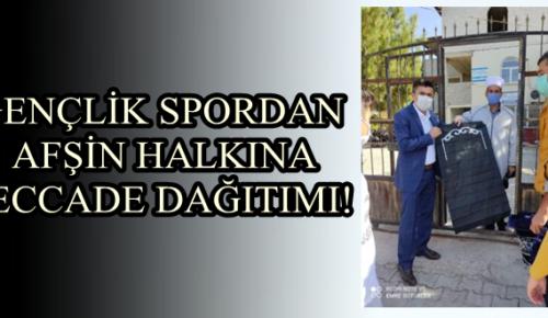 GENÇLİK SPORDAN AFŞİN HALKINA SECCADE DAĞITIMI!